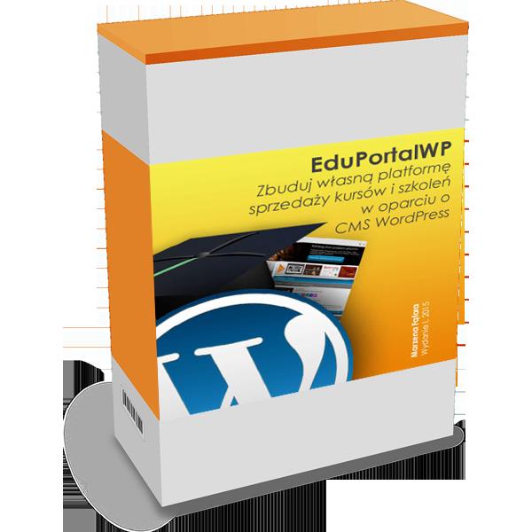 eduPortalWP – zbuduj własną platformę sprzedaży kursów i szkoleń z CMS WordPres