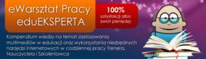 eWarsztat Pracy eduEKSPERTA – multimedia i narzędzia internetowe w edukacji